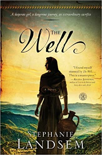The Well: A Novel (Living Water Series Book 1)