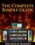 The Complete Kindle Guide: The Ultima...
