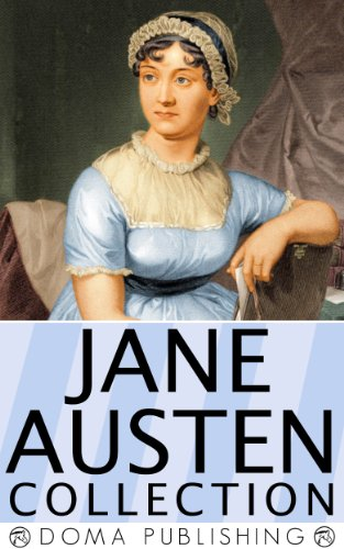 Jane Austen - Jane Austen Collection: 18 Works, Pride and Prejudice, Emma, Love and Friendship, Northanger Abbey, Persuasion, Lady Susan, Mansfield Park & more!