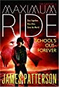 School's Out - Forever (Maximum Ride, Book 2) (Paperback)