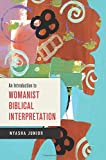 An Introduction to Womanist Biblical Interpretation