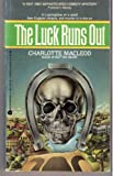 Luck Runs Out (Peter Shandy Mysteries) (0380541718) by MacLeod, Charlotte