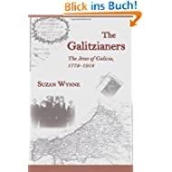 The Galitzianers: The Jews of Galicia, 1772-1918
