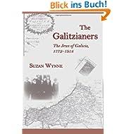 The Galitzianers: The Jews of Galicia, 1772-1918