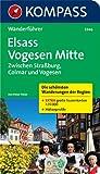 Elsass, Vogesen Mitte, Zwischen Straßburg, Colmar und Vogesen: Wanderführer mit Tourenkarten und Höhenprofilen