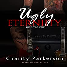 Ugly Eternity (       UNABRIDGED) by Charity Parkerson Narrated by Hollie Jackson