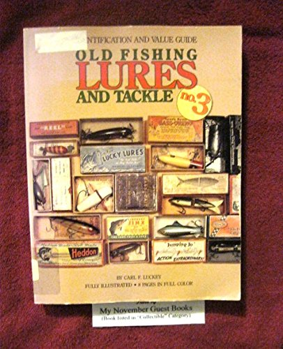 Old fishing lures and tackle no 3 identification and for Antique fishing reels price guide