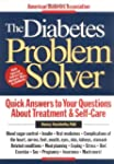The Diabetes Problem Solver: Quick An...