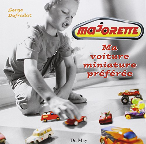 le pdf gratuit et libre majorette ma voiture miniature. Black Bedroom Furniture Sets. Home Design Ideas