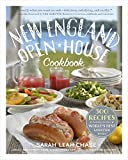 New England Open-House Cookbook: 300 Recipes Inspired by New Englands Farms, Dairies, Restaurants, and Food Purveyors