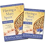 Having a Mary Spirit DVD Study Pack: Allowing God to Change Us from the Inside Out