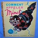 Comment Appeler Minet (A Name for Kitty) (Little Golden Book)