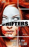 SHIFTERS - Radikal böse