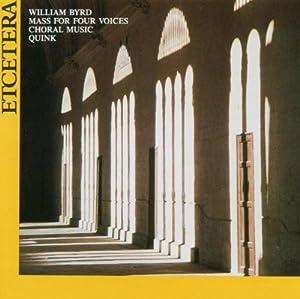 Byrd Sacred Choral Works by Etcetera