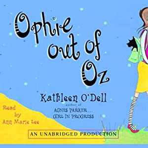 Ophie Out of Oz | [Kathleen O'Dell]