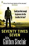 Seventy Times Seven John Gordon Sinclair