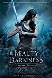 img - for The Beauty of Darkness: The Remnant Chronicles: Book Three book / textbook / text book