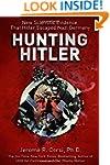 Hunting Hitler: New Scientific Eviden...
