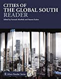 Cities of the Global South Reader (Routledge Urban Reader Series)