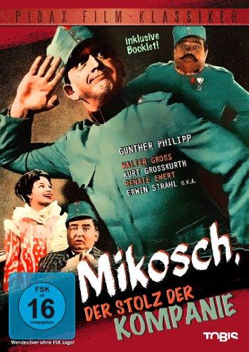 Mikosch, der Stolz der Kompanie (Pidax Film-Klassiker)