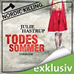 Todessommer (Nordic Killing) | Julie Hastrup