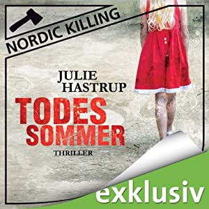 Todessommer (Nordic Killing) Hörbuch