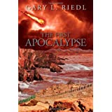 The First Apocalypse ~ Gary Riedl