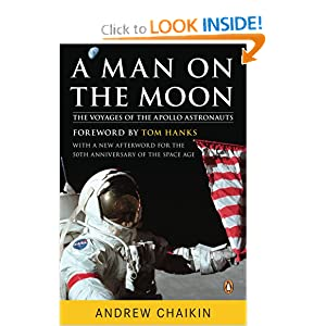 A Man on the Moon: The Voyages of the Apollo Astronauts Andrew Chaikin and Tom Hanks