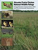 img - for Attwater Prairie Chicken National Wildlife Refuge book / textbook / text book