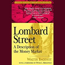 Lombard Street: A Description of the Money Market (       UNABRIDGED) by Walter Bagehot Narrated by Robin Sachs