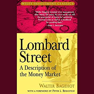 Lombard Street: A Description of the Money Market | [Walter Bagehot]