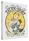 img - for Tell Me a Tattoo Story book / textbook / text book