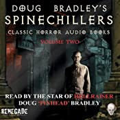 Doug Bradley's Spine Chillers, Volume 2 | [Wilkie Collins, Edgar Allan Poe, Arthur Conan Doyle, Howard Philip Lovecraft]