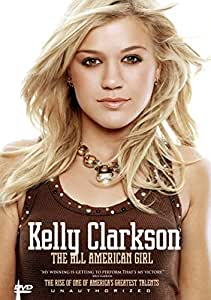 Kelly Clarkson - The All American Girl [DVD] [2013]