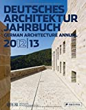 Deutsches Architektur Jahrbuch 2012/13: German Architecture Annual 2012/13