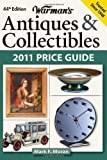 Warman's Antiques & Collectibles 2011 Price Guide
