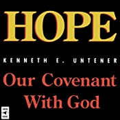 Hope: Our Covenant with God | [Kenneth E. Untener]