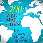 200 Weltmärchen: Die schönsten Märchen aus aller Welt |  div.