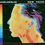 New Faces by Hoelderlin (2007-03-27)