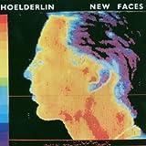 New Faces by Hoelderlin (2007-03-27)