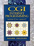 CGI: Internet Programming in C++ and...