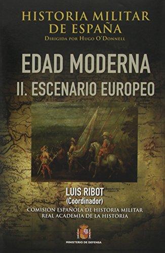 Historia militar de España. III. Edad Moderna: II. Escenario europeo: 4