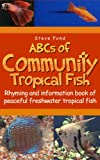 ABCs of Community Tropical Fish