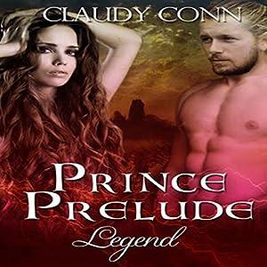 Prince Prelude: Legend Audiobook