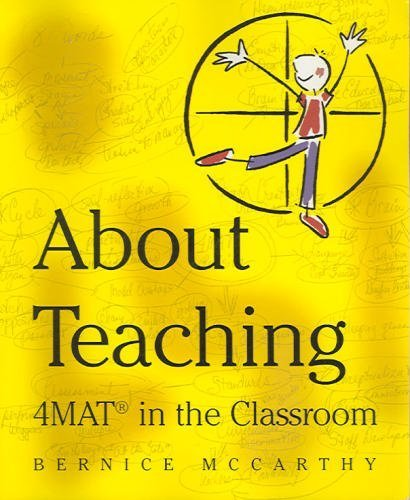 4Mat About Teaching; Format in the Classroom