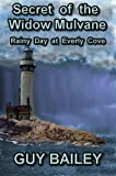 Secret of the Widow Mulvane (Rainy Day at Everly Cove)