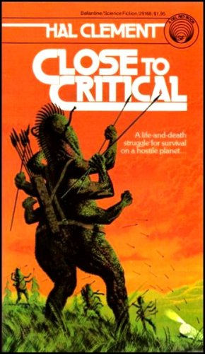 Close to Critical, Hal Clement