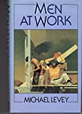 Men At Work (0241125618) by LEVEY, Michael