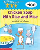 Word Family Tales (-ice: Chicken Soup With Rice And Mice) (0439262593) by Fleming, Maria
