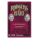 Rodgers & Hart : Bewitched, Bothered, and Bedeviled : an Anecdotal Account